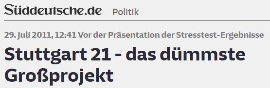 Datei:2011-07-29 SZ - Stuttgart 21 das duemmste Grossprojekt.png